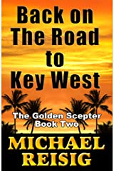 Back On The Road To Key West Kindle Edition