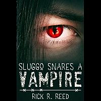 Sluggo Snares a Vampire (English Edition)