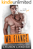 Mr. Fiancé (Irresistible Bachelors Book 2)