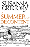 A Summer Of Discontent: The Eighth Matthew Bartholomew Chronicle