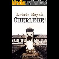Letzte Regel: Überlebe! (Jonahs Versprechen 4) (German Edition)