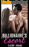 Billionaire's Escort (An Alpha Billionaire Romance Love Story)