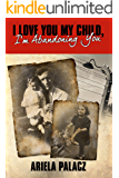 I Love You My Child, I'm Abandoning You: Holocaust book memoirs