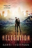 Relegation (The Van Winkle Project Book 3)
