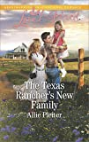 The Texas Rancher's New Family (Blue Thorn Ranch)