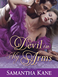Devil in My Arms (The Saint's Devils Book 3)