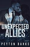 Unexpected Allies (The Tokhan Bratva Book 1)
