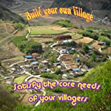 how to build a village - Village Life-Tips and Tricks