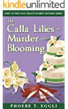 The Calla Lilies of Murder are Blooming (Folly Beach Florist Murder Mystery Series Book 1)