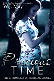 Precious Time: Paranormal Fantasy Sweet Romance (The Chronicles of Kerrigan Sequel Book 6) (English Edition)