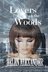 Lovers In The Woods Kindle Edition