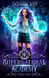 Supernatural Academy: Year Two (English Edition)