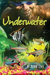 Underwater (Darby Creek Exceptional Titles) Kindle Edition