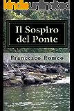 Il Sospiro del Ponte (Collana Narrativa Moderna)