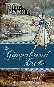 Gingerbread Bride (The Golden Redepennings)