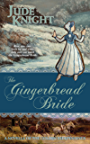 Gingerbread Bride (The Golden Redepennings)