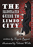 The Illustrated Guide to Limbo City (Lana Harvey, Reapers Inc.)