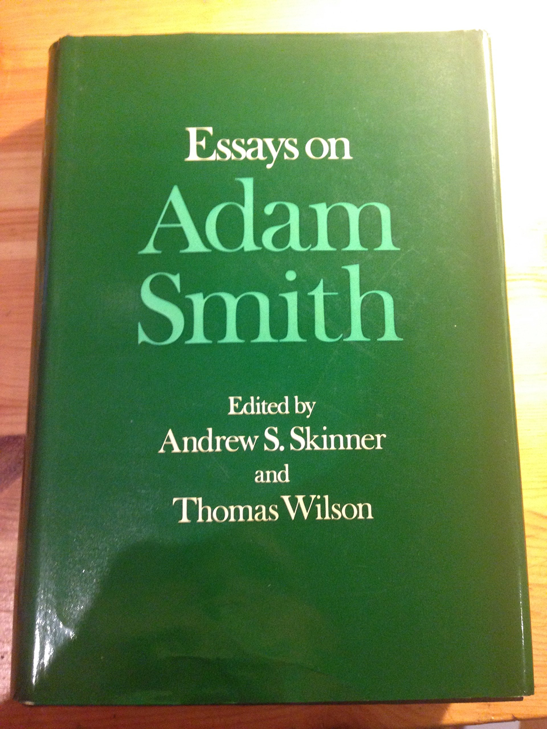 College Stress Essay Essays On Adam Smith  Edited By Andrew S Skinner And Thomas Wilson  Andrew S Thomas Wilson Eds Skinner  Amazoncom Books How To Write Definition Essay also Law And Morality Essay Essays On Adam Smith  Edited By Andrew S Skinner And Thomas Wilson  The Value Of A College Education Essay
