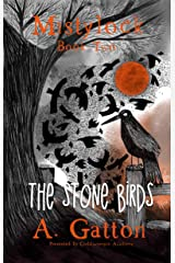 The Stone Birds (Mistylock Book 2) Kindle Edition