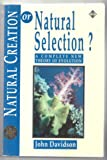 Natural Creation or Natural Selection?: A Complete New Theory of Evolution