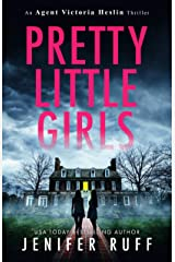 Pretty Little Girls (Agent Victoria Heslin Book 2) Kindle Edition