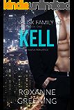 KELL (The Valisk Family Series Book 1)