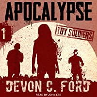 Apocalypse: Toy Soldiers Series, Book 1