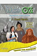 The Wonderful Wizard of Oz (Annotated and Illustrated): JestMaster Legacy Edition Kindle Edition