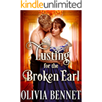 Lusting for the Broken Earl: A Steamy Historical Regency Romance Novel