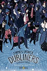 Dubliners: Centennial Edition (Penguin Classics Deluxe Edition) Paperback