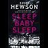 Sleep Baby Sleep (Detective Pieter Vos Book 4)
