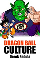 Dragon Ball Culture Volume 5: Demons Kindle Edition