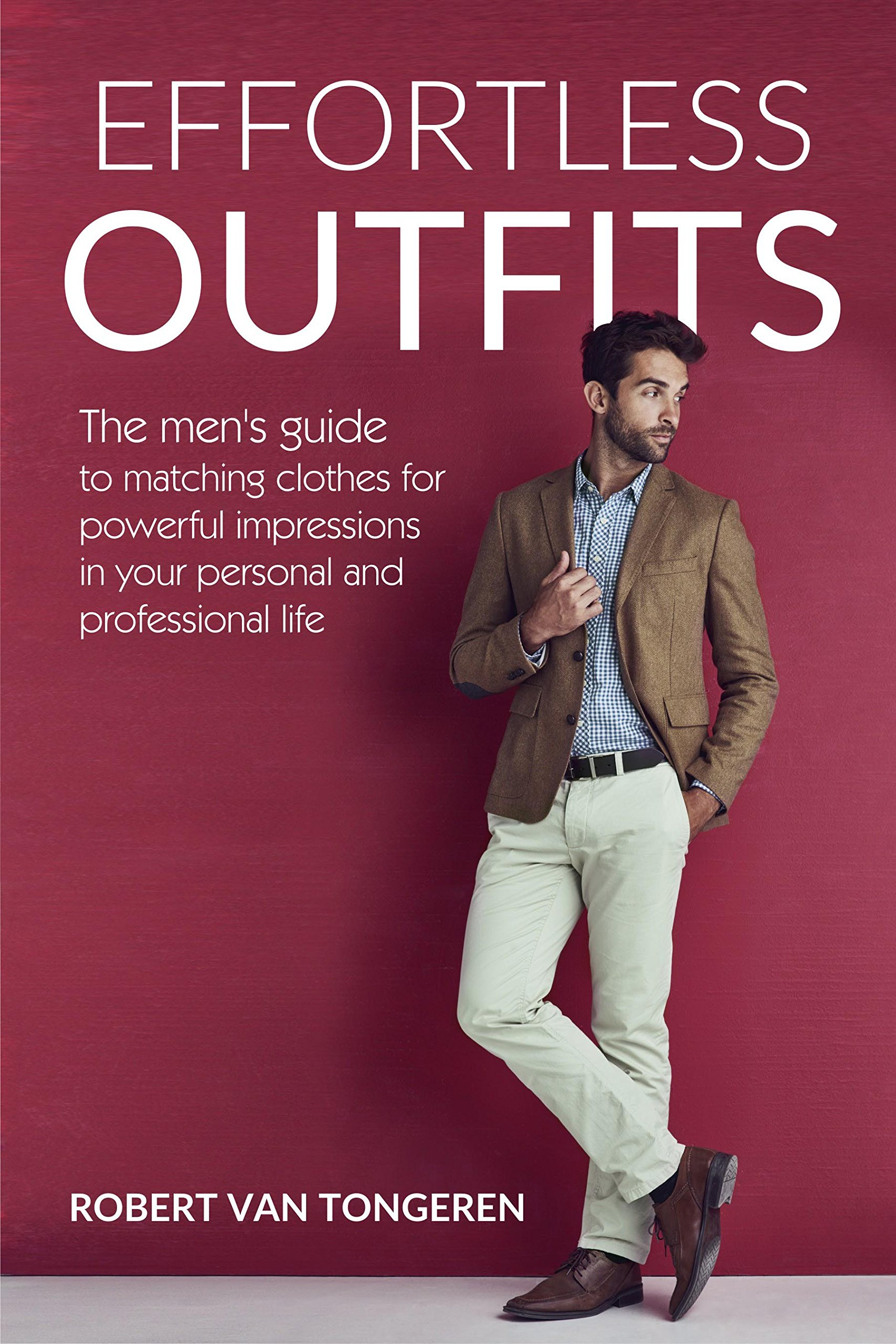 Effortless Outfits: The Men's Guide to Matching