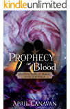 Prophecy in Blood (Destruction of Magic Book 2)