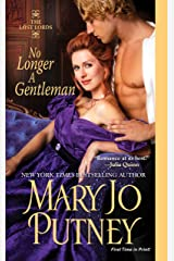 No Longer A Gentleman (The Lost Lords series Book 4) Kindle Edition