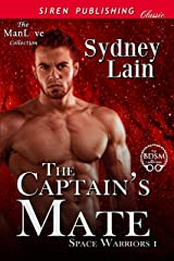 The Captain's Mate [Space Warriors 1] (Siren Publishing Classic ManLove) Kindle Edition