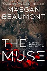 The Muse (The Sabrina Vaughn Thriller Series Book 2) Kindle Edition