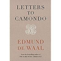 Letters to Camondo: Edmund De Waal