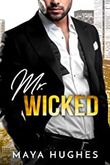 Mr. Wicked (Misters Book 3) Kindle Edition