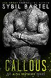 Callous (The Alpha Bodyguard Series Book 6)