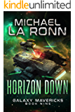 Horizon Down (Galaxy Mavericks Book 9)