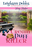 Cream Puff Killer (Lexy Baker Cozy Mystery Series Book 13)