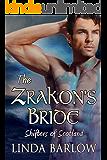 The Zrakon's Bride, a Shifter Romance: Shifters of Scotland