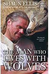 The Man Who Lives with Wolves Paperback