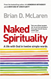 Naked Spirituality (English Edition)
