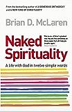 Naked Spirituality (English Edition)