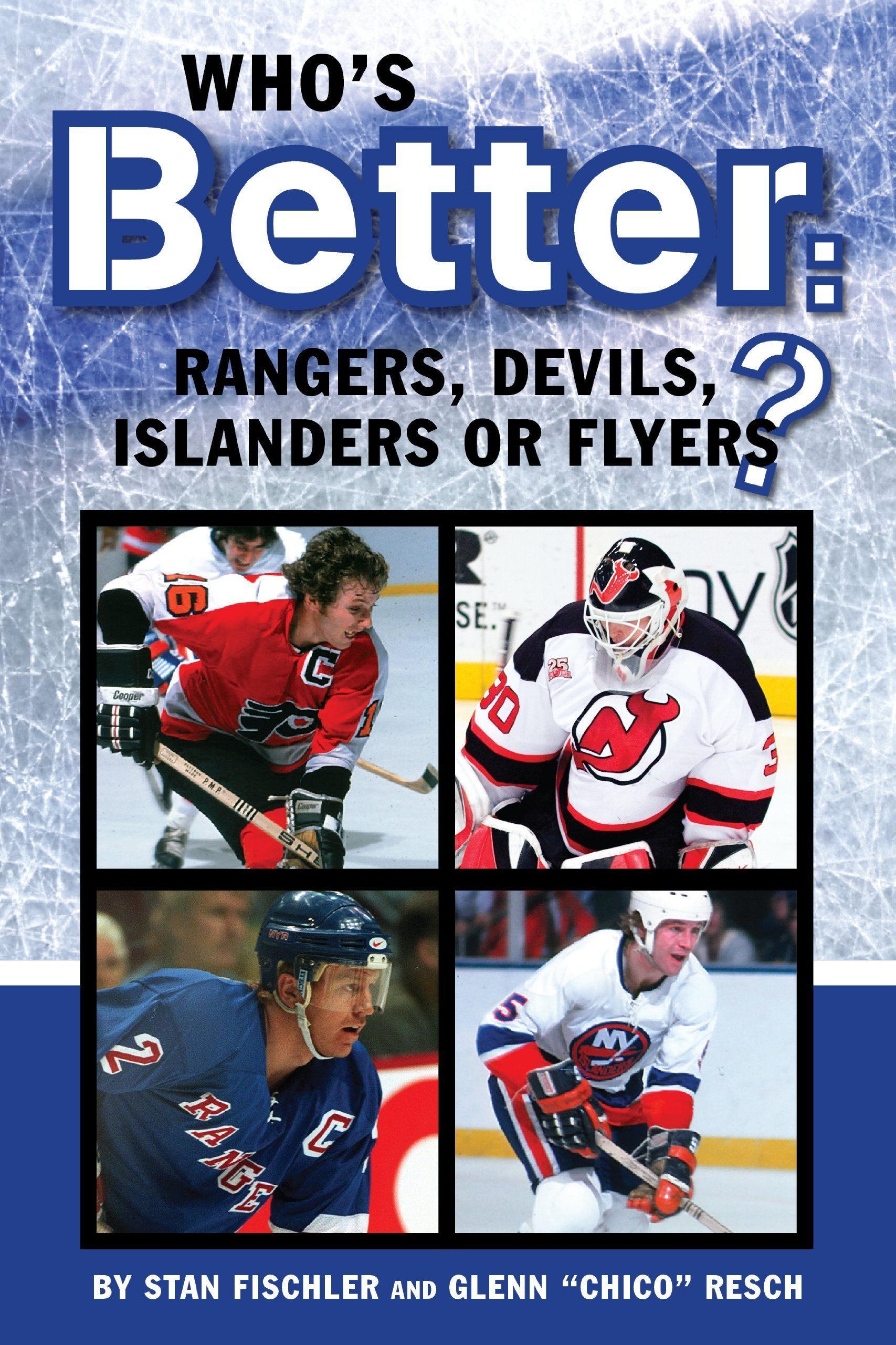 info for deb3f a9578 Who's Better: Rangers, Devils, Islanders or the Flyers: Stan ...