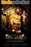 The New World: A Step Backward
