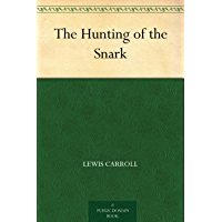 The Hunting of the Snark (English Edition)