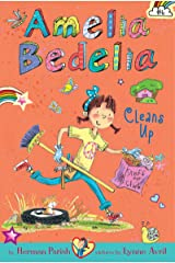Amelia Bedelia Chapter Book #6: Amelia Bedelia Cleans Up Kindle Edition